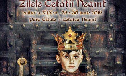 Tg Neamt 2019, Ziua Cetatii Neamt