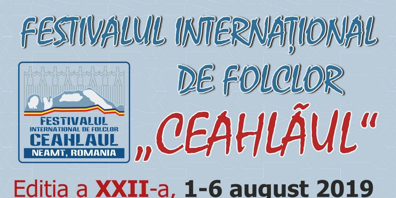 """FESTIVALUL INTERNAŢIONAL DE FOLCLOR """"CEAHLĂUL"""", EDIŢIA A XXII-A"""