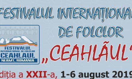 """Festivalului Internaţional de Folclor """"Ceahlăul"""" – 2019"""