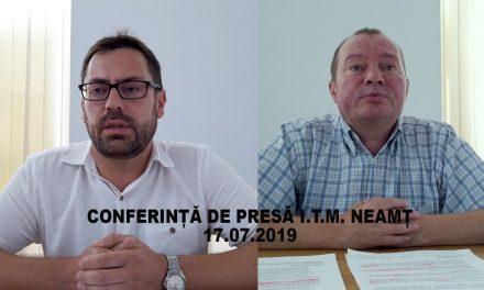 Conferință de presă I.T.M. Neamț 17.07.2019