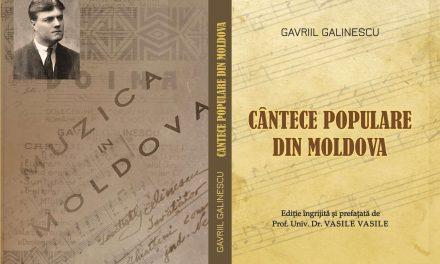 """LANSAREA LUCRĂRII """"GAVRIIL GALINESCU – CÂNTECE POPULARE DIN MOLDOVA"""" DE ZIUA CULTURII NAŢIONALE"""