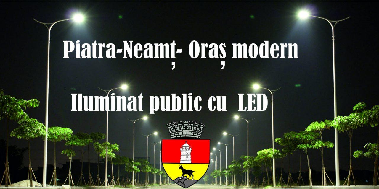 Iluminatul public din Piatra-Neamț va fi modernizat cu fonduri europene