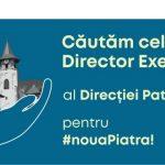 Director Executiv al Direcției Patrimoniu pentru #nouaPiatra