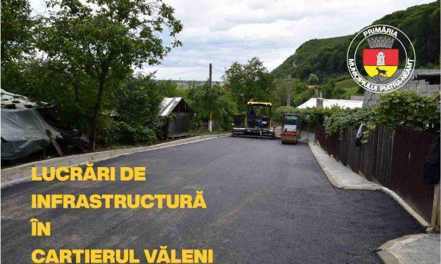 Lucrări de infrastructură în cartierul Văleni