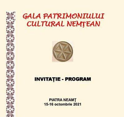 """""""Gala Patrimoniului Cultural Nemțean"""" program"""